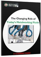 Changing Role of Today's Metalworking Fluids